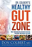 [MD Don Colbert ]-[Dr. Colbert's Healthy Gut Zone: Heal Your Digestive System to Restore Your Body and Renew Your Mind]-[Hardcover]