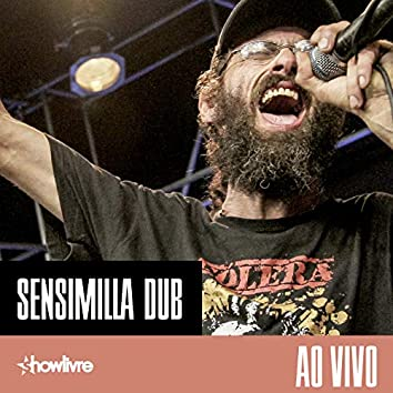Sensimilla Dub no Estúdio Showlivre (Ao Vivo)
