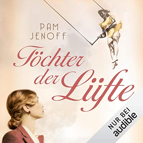 Töchter der Lüfte                   By:                                                                                                                                 Pam Jenoff                               Narrated by:                                                                                                                                 Christiane Marx                      Length: 11 hrs and 14 mins     Not rated yet     Overall 0.0