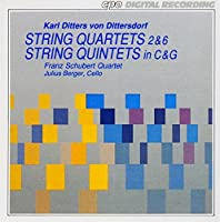 Dittersdorf: String Quartets 2+6 & String Quintets in C & G (CPO) (1994-02-01)