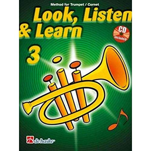 Look, Listen & Learn 3 Trumpet/Cornet: Method for Trumpet