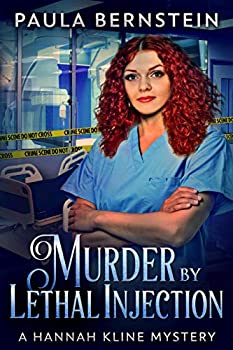 Murder by Lethal Injection  A Hannah Kline Mystery Book 2