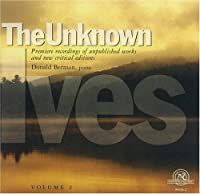 The Unknown Ives, Volume 2 (2004-09-28)