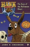 The Case of the Halloween Ghost (Hank the Cowdog (Quality))