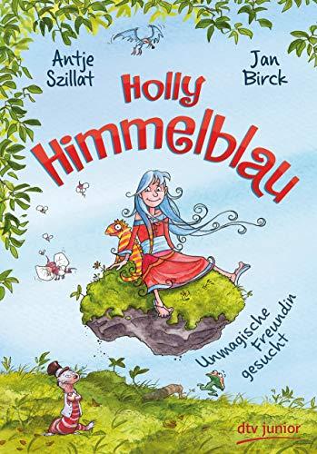 Cover des Mediums: Holly Himmelblau - Unmagische Freundin gesucht