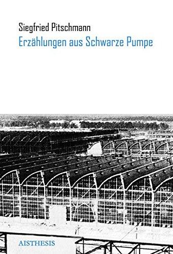 Erzählungen aus Schwarze Pumpe