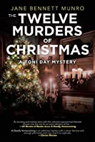 The Twelve Murders of Christmas (Toni Day Mystery)