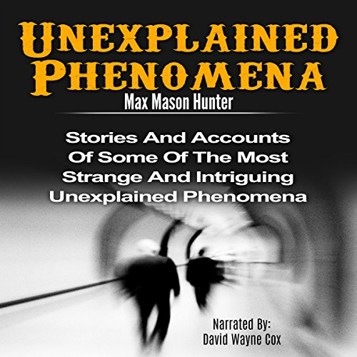 Unexplained Phenomena audiobook cover art