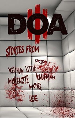 DOA III: Extreme Horror Anthology (English Edition)