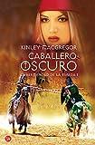 Caballero oscuro (Bolsillo): La hermandad de la espada I (FORMATO GRANDE)