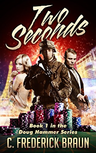 Two Seconds (Doug Hammer Series Book 1) (English Edition)