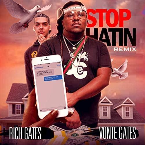 Just Rich Gates feat. Vonte Gates feat. Vonte Gates