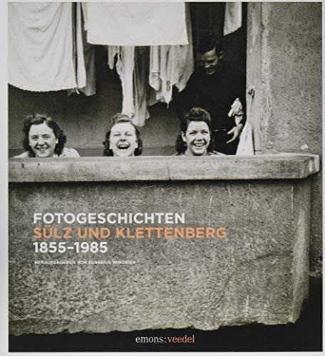 Fotogeschichten Sülz und Klettenberg 1890-1980