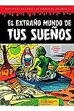 El extraño Mundo De tus sueños (bibliotecas de Comics de Terror De Los años 50 Vol 7)