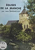 Églises de la Manche (French Edition)