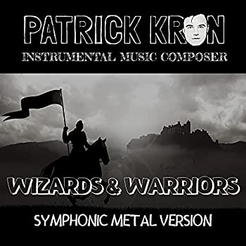 Wizards And Warriors NES Theme  From  Wizards And Warriors    Symphonic Metal Version   Symphonic Metal Version