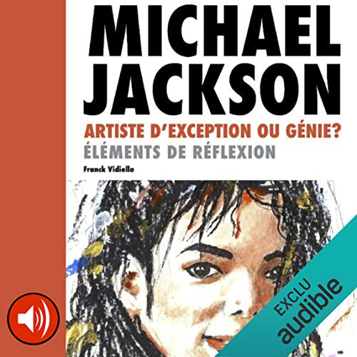 Couverture de Michael Jackson : artiste d'exception ou Génie ? (Éléments de réflexion)