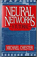 Neural Networks: A Tutorial