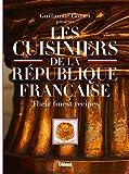 Les Cuisiniers de la République française (version GB) Their Finest Recipes
