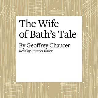 The Canterbury Tales: The Wife of Bath's Tale (Modern Verse Translation) cover art