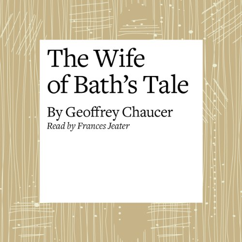 Couverture de The Canterbury Tales: The Wife of Bath's Tale (Modern Verse Translation)