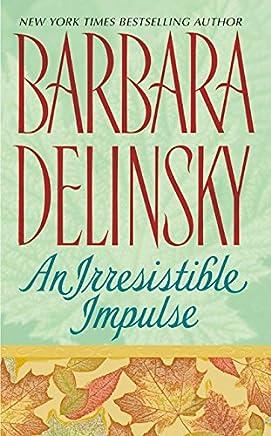 An Irresistible Impulse