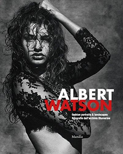 Albert Watson. Fashion Portraits & Landscapes. Fotografie dall'Archivio Blumarine