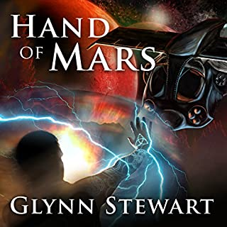 Hand of Mars     Starship's Mage, Book 2              By:                                                                                                                                 Glynn Stewart                               Narrated by:                                                                                                                                 Jeffrey Kafer                      Length: 8 hrs and 47 mins     1,448 ratings     Overall 4.6