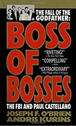 Boss of Bosses: The Fall of the Godfather- The FBI and Paul Castellano