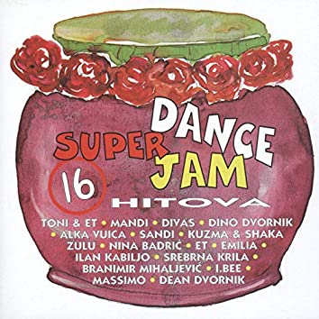 Super Dance, Jam, 16 Hitova