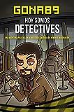 Hoy somos detectives: Una aventura piliciaca y de misterio, cargada de humor e imaginación (4You2)