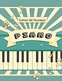 Cahier de musique Piano: Cahier de musique, Carnet de partitions 13 portées par page pour composer - 100 pages - Grand format - Couverture souple