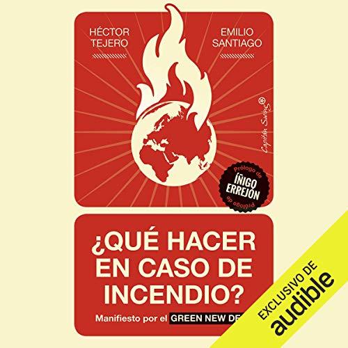 Couverture de ¿Qué Hacer En Caso De Incendio? (Narración en Castellano) [What to Do in Case of Fire?]