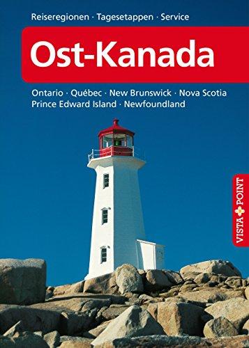 Ost-Kanada: Reiseregionen - Tagesetappen - Service (Reisen A bis Z)