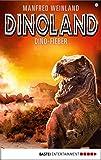 Dino-Land - Folge 08: Dino-Fieber (Rückkehr der Saurier 8) (German Edition)