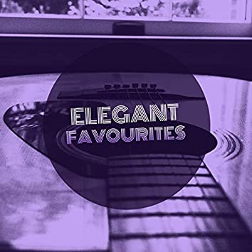# Elegant Favourites