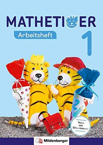 Mathetiger 1 – Arbeitsheft - Neubearbeitung: passend zur Heft- und Buchausgabe (Mathetiger - Neubearbeitung)