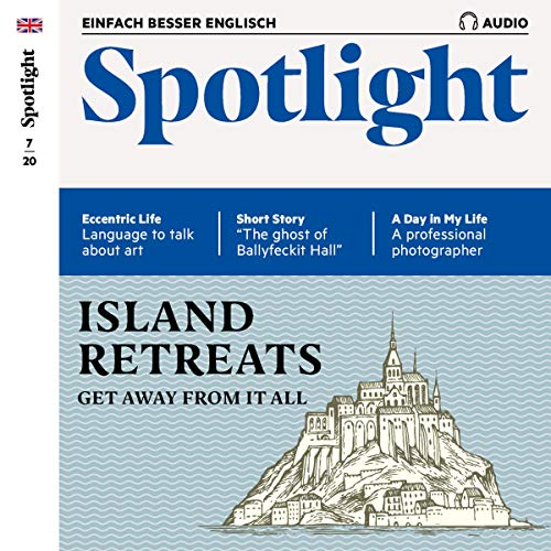 Spotlight Audio - Island retreats. 7/2020 Titelbild