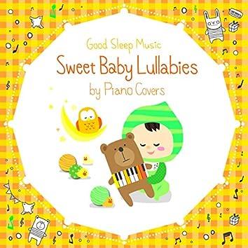 Sweet Baby Lullabies: Disney/Studio Ghibli Songs - Good Sleep Music for Babies by Piano Covers