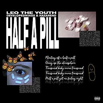 Half a Pill