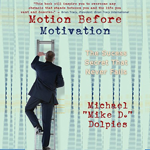Motion Before Motivation audiobook cover art