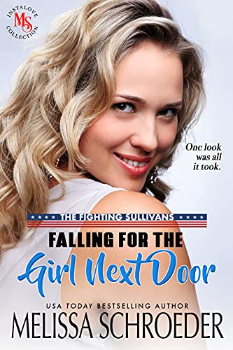 Falling For the Girl Next Door: An Opposites Attract Romantic Comedy (The Fighting Sullivans Book 2) (English Edition)