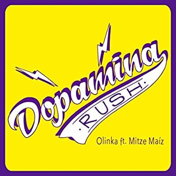 Dopamina Rush