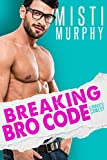 Breaking Bro Code: A Best Friend's Little Sister Romance (The Line Up Book 4) (English Edition)