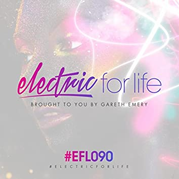 Electric For Life Episode 090