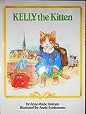 Kelly the Kitten (Happy Books)