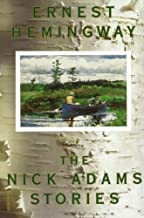 The Nick Adams Stories by Ernest Hemingway (1-Feb-1981) Paperback