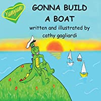 Gonna Build a Boat