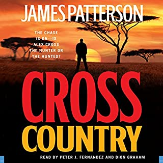 Cross Country                   By:                                                                                                                                 James Patterson                               Narrated by:                                                                                                                                 Peter J. Fernandez,                                                                                        Dion Graham                      Length: 5 hrs and 57 mins     93 ratings     Overall 3.7