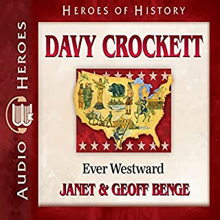 Davy Crockett: Ever Westward audiobook cover art